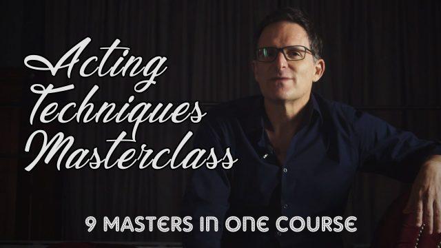 Acting Techniques MasterClass