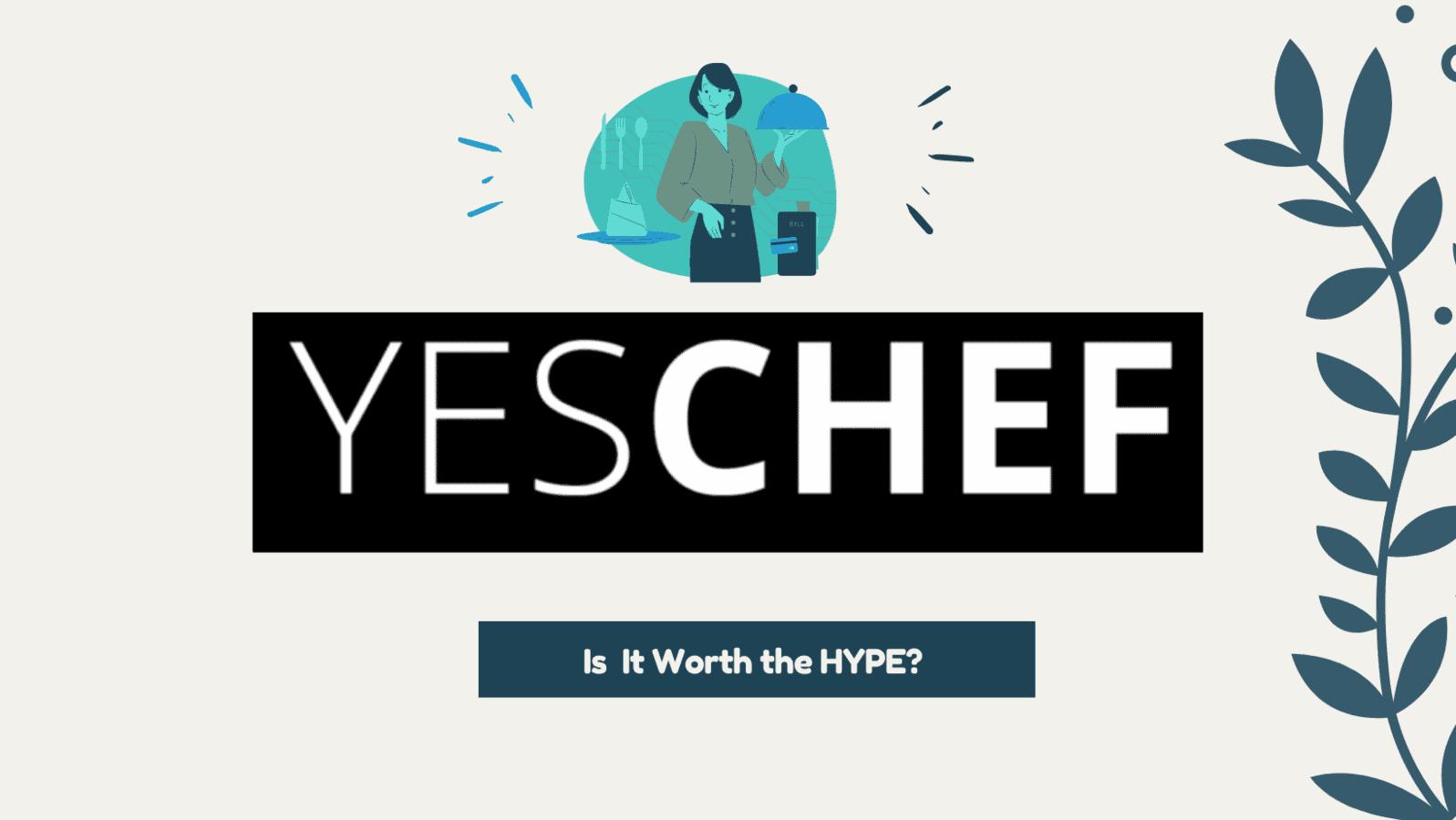 YesChef Review