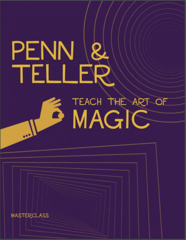 Penn & Teller MasterClass Review
